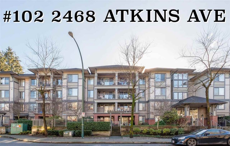 102 2468 ATKINS AVENUE - Central Pt Coquitlam Apartment/Condo for sale, 2 Bedrooms (R2568689)