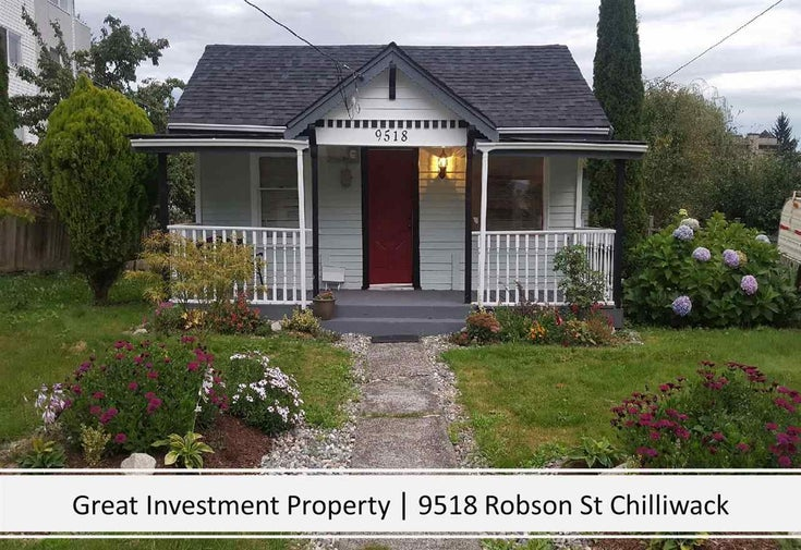 9518 ROBSON STREET - Chilliwack N Yale-Well House/Single Family for sale, 2 Bedrooms (R2580118)